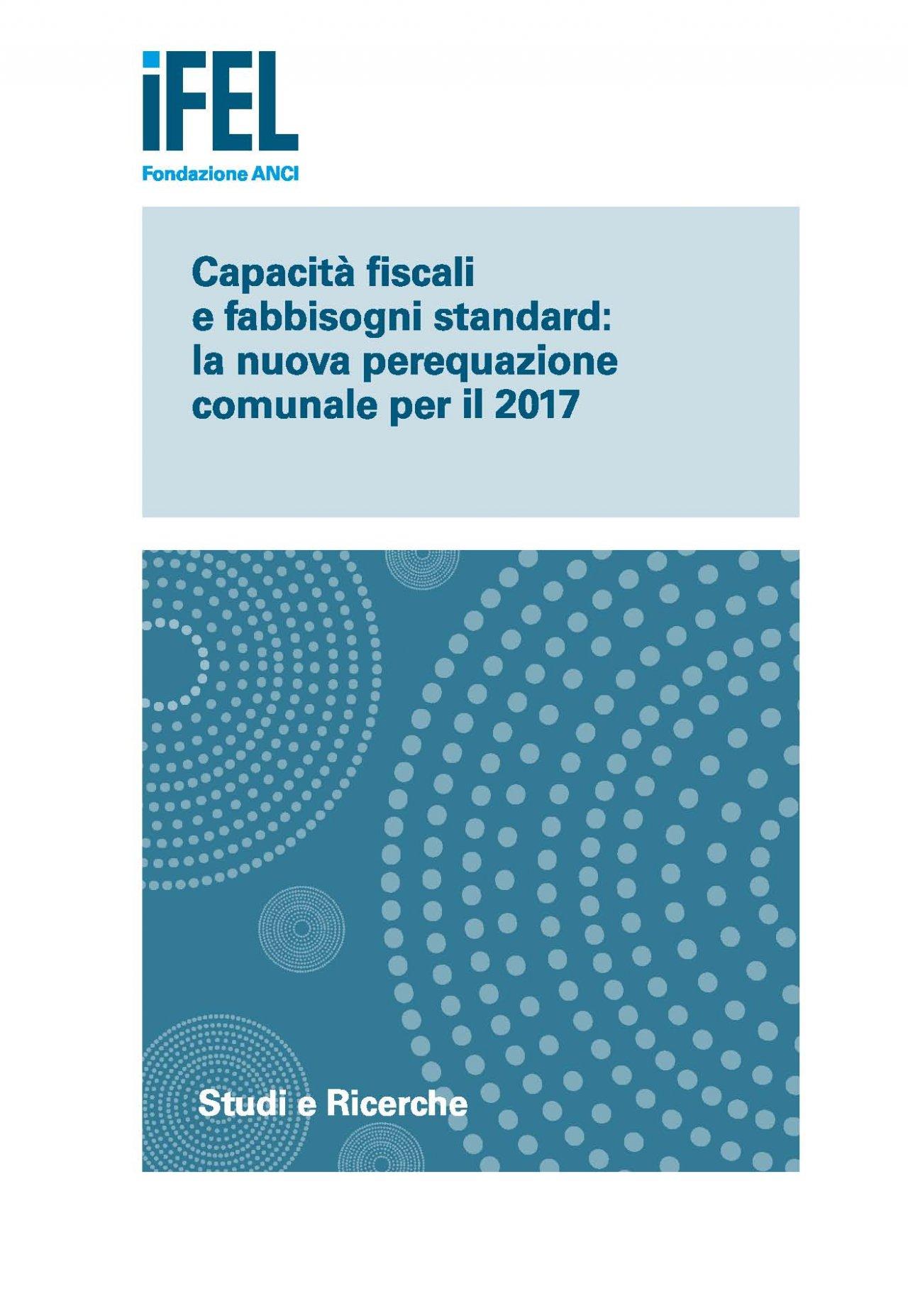 Capacità fiscali e fabbisogni standard: la nuova perequazione comunale per il 2017