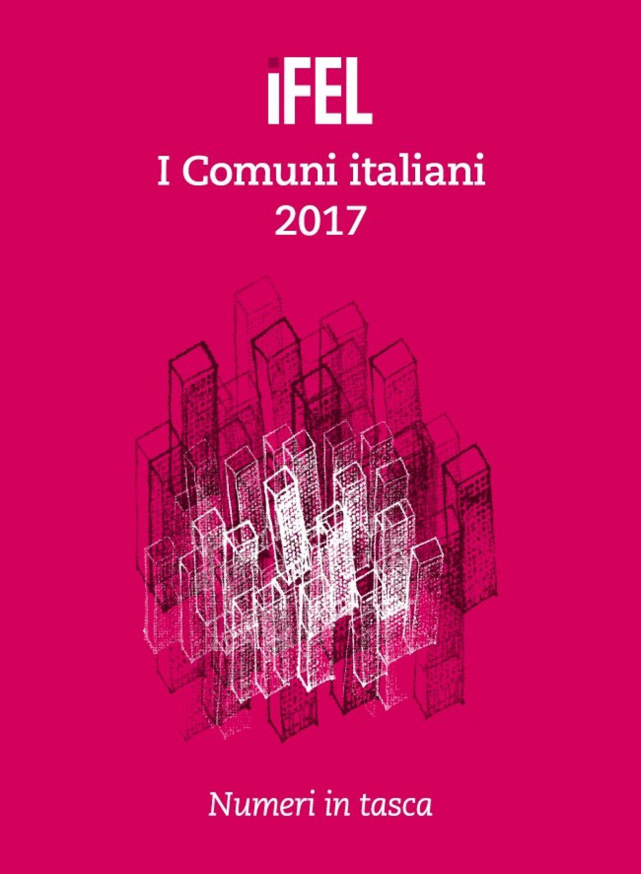 I Comuni italiani 2017 - Numeri in tasca