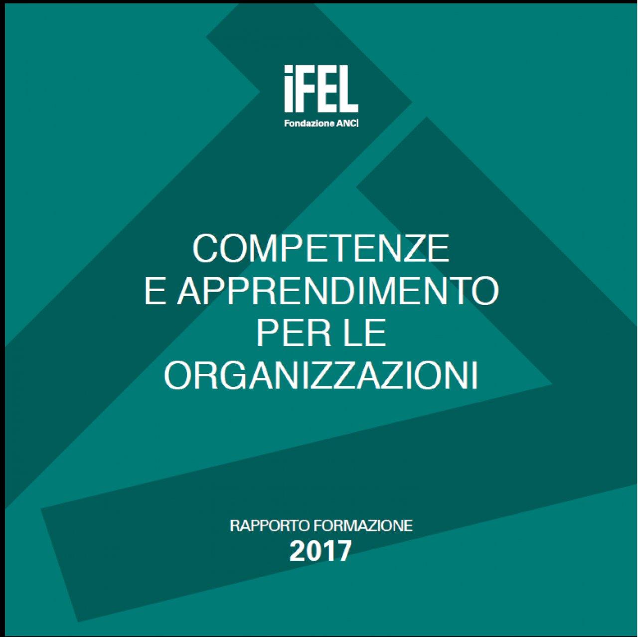 Competenze e apprendimento per le organizzazioni. Rapporto formazione 2017