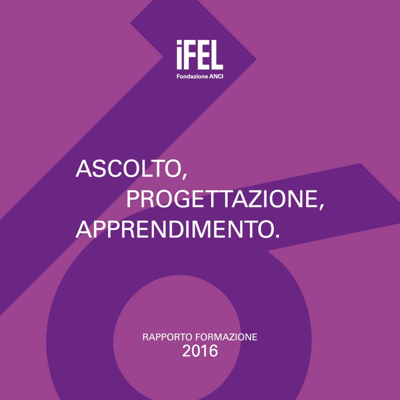 Ascolto, progettazione, apprendimento. Rapporto Formazione 2016