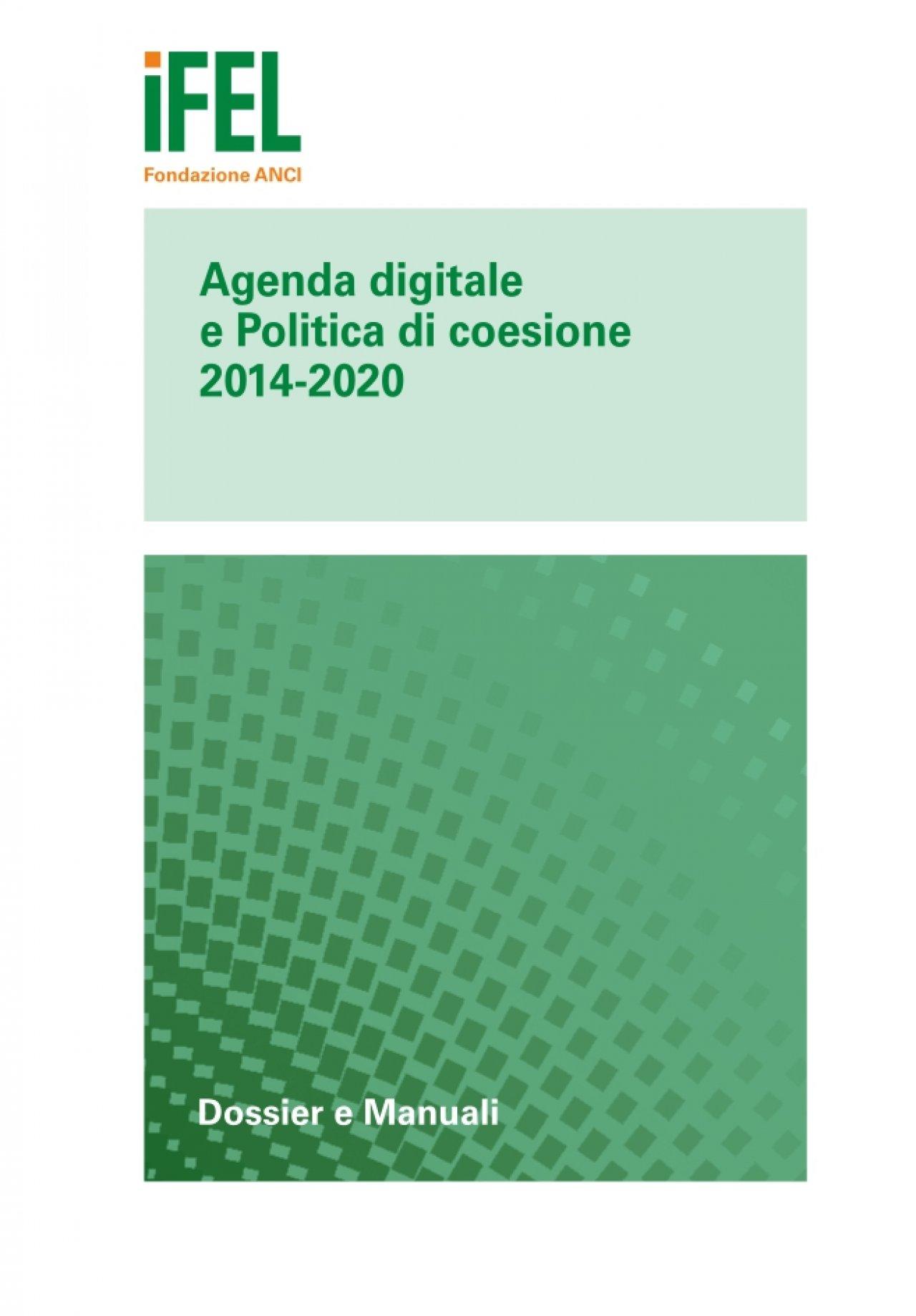 Agenda digitale e Politica di coesione 2014-2020