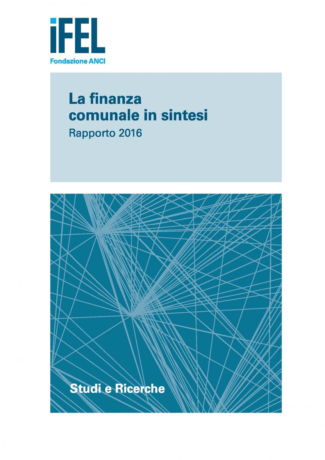 La finanza comunale in sintesi - Rapporto 2016